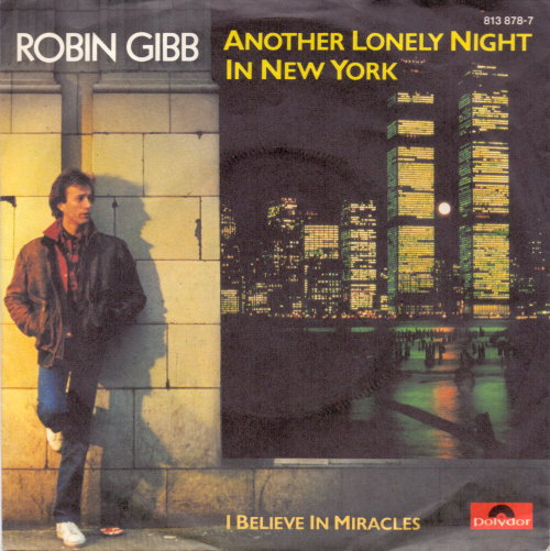 Robin Gibb - Vinyl Single Another Lonely Night In New York