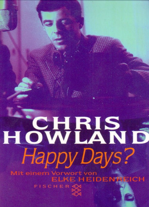Chris Howland - Happy Days?