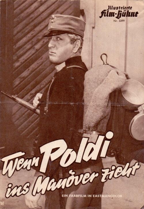 Wenn Poldi Ins Manöver Zieht - Filmprogramm